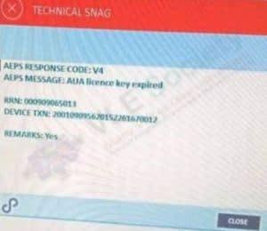 CSC Digipay Problem 3 AEPS Response Code V4, AEPS Message AUA Licence key Expired